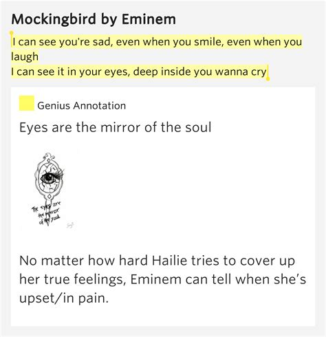 eminem mockingbird meaning i can see you re sad even when you smile even