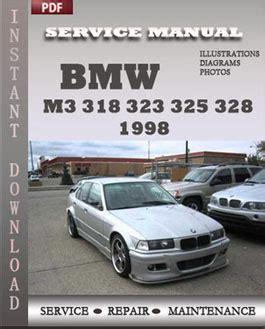 car repair manuals online free 1998 bmw m3 engine control bmw 3 series m3 318 323 325 328 1998 workshop repair manual repair service manual pdf
