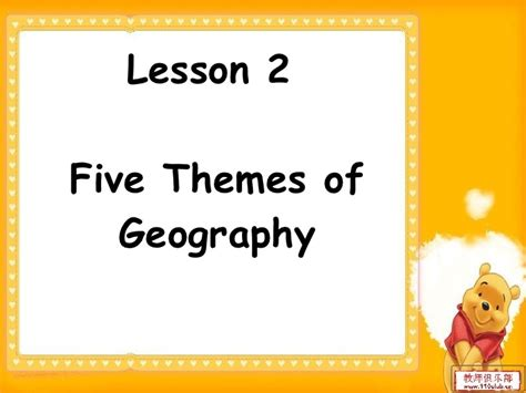 5 themes of geography lesson gr 6 lesson 1 unit 2 ppt lesson 2