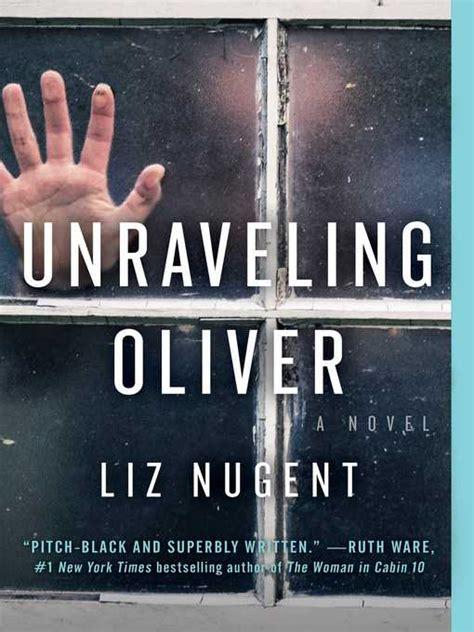unraveling oliver a novel books holdings unraveling oliver