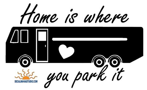 home is where you park it motor coach