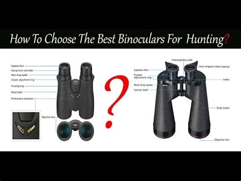 how to choose the hunting binoculars how to choose