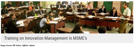 Mba In Innovation Management In India by Iim Indore To Conduct Programme On Innovation
