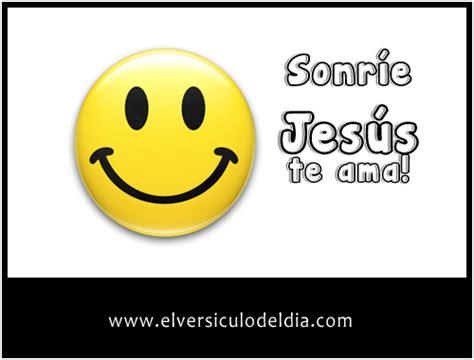 imagenes de sonrie que jesus te ama cristo te ama sonrie el vers 237 culo del d 237 a