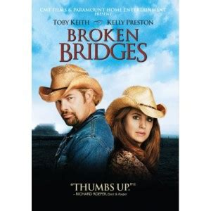 toby keith movie willie nelson on quot broken bridges quot toby keith movie
