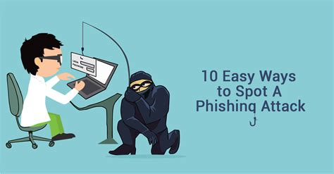 Ways To Spot A by 10 Easy Ways To Spot A Phishing Attack