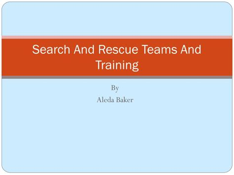 ppt search and rescue teams and powerpoint