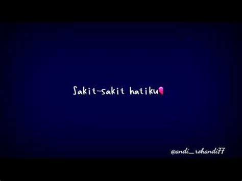 status wa romantis kata kata sedih buat pacar hancur hatiku youtube
