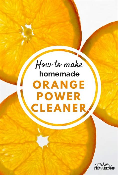 How To Make Kitchen Cleaner by How To Make Orange Power Cleaner Diy