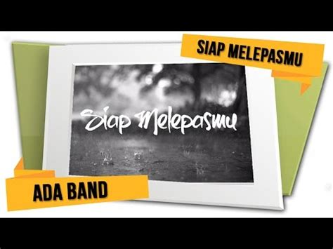 free download mp3 ada band semenit waktu ada band kau dan dirinya lirik vidoemo emotional