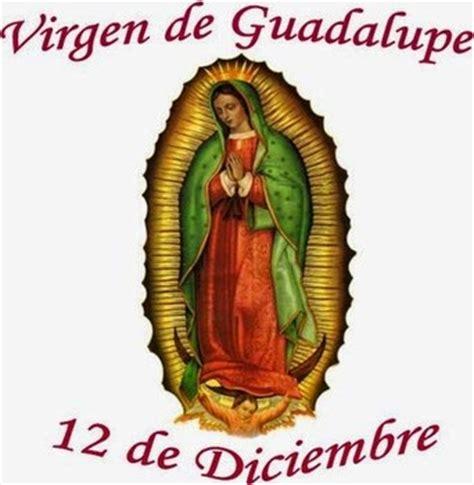imagenes feliz dia virgen de guadalupe frases bonitas para facebook dia de la virgen de guadalupe