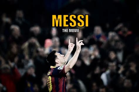 film lionel messi quot messi the movie quot to hit screens on new year s day video