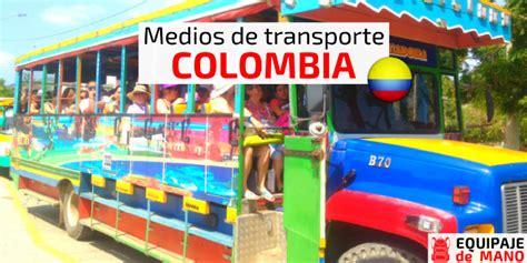 transporte del 2016 en colombia medios de transporte en colombia vuelos baratos