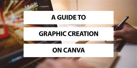 canva guide a guide to graphic creation on canva the modern connection