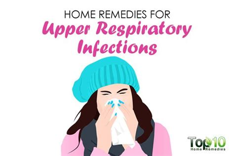 home remedies for respiratory infections top 10