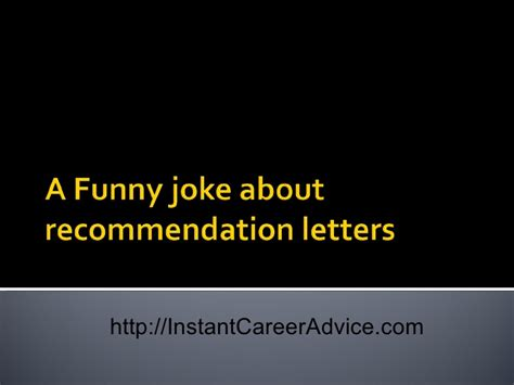 Reference Letter Joke joke in recommendation letters