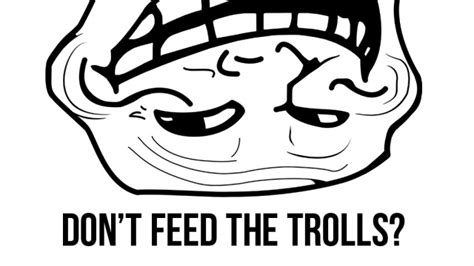 Don T Feed The Trolls Meme - understanding online safety on social networking sites