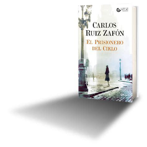 libro el prisionero del cielo termopilas 2013 el prisionero del cielo de carlos ruiz zaf 243 n