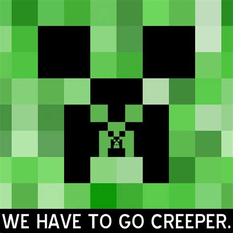 Minecraft Creeper Memes - image 187788 minecraft creeper know your meme