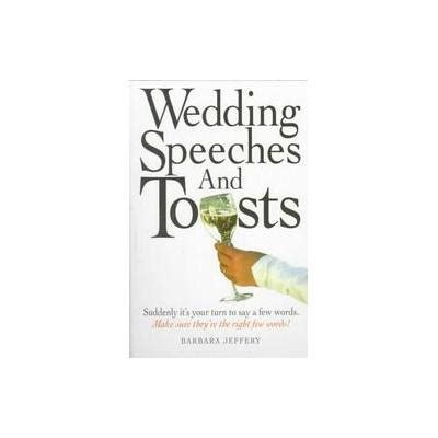 Wedding toasts and speeches wedding toasts memorable free toasts