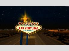 GTA San Andreas Welcome Las Venturas Sign Remastered Final ... B 29 Inside
