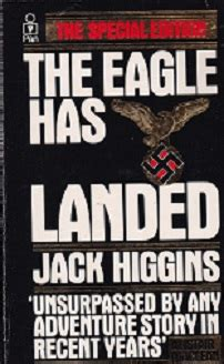 The Eagle Has Landed Higgins the eagle has landed special edition by higgins