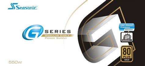 New Psa Seasonic G 550w seasonic g series ssr 550rm 550w atx12v eps12v sli ready