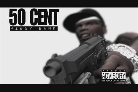 50 cent to the bank 50 cent piggy скачать mp3