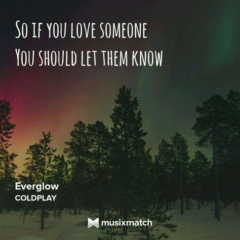 coldplay lyrics everglow coldplay everglow moment of you pinterest coldplay