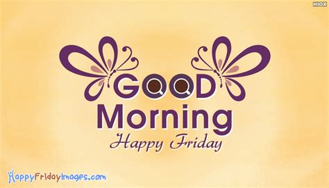 good morning happy friday images  happyfridayimagescom