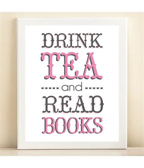 and the my drink books drink tea and read books print poster nerdy