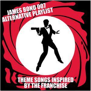 james bond themes by original artists james bond 007 alternative playlist theme songs inspired