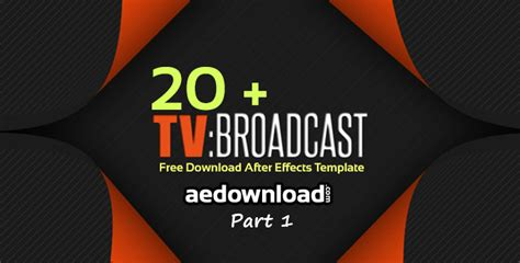 20 Broadcast Package After Effects Templates Part 1 Free After Effects Template Videohive Template Bumper After Effect Free