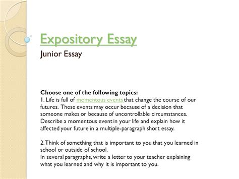 Expository Definition Essay Topics by Expository Essay Junior Essay Choose One Of The Following Topics Ppt