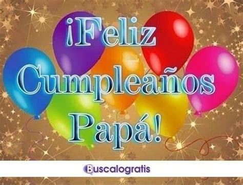 imagenes feliz cumpleaños papa en el cielo feliz cumpleanos quotes para papa www pixshark com