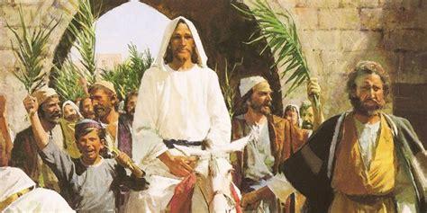 imagenes de jesucristo en jerusalen salmo la entrada triunfal de jes 250 s en jerusal 233 n 800noticias