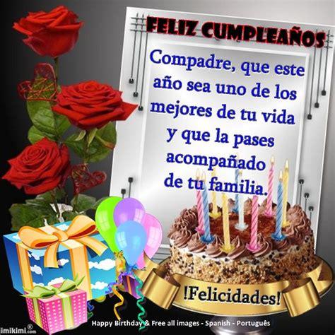 imagenes y frases de cumpleaños para niños compadre iiiii fel 237 z cumplea 241 os iiiii happy birthday