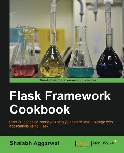 developing web applications with flask framework easy to follow with step by step tutorial and exles books flask web development developing web applications with
