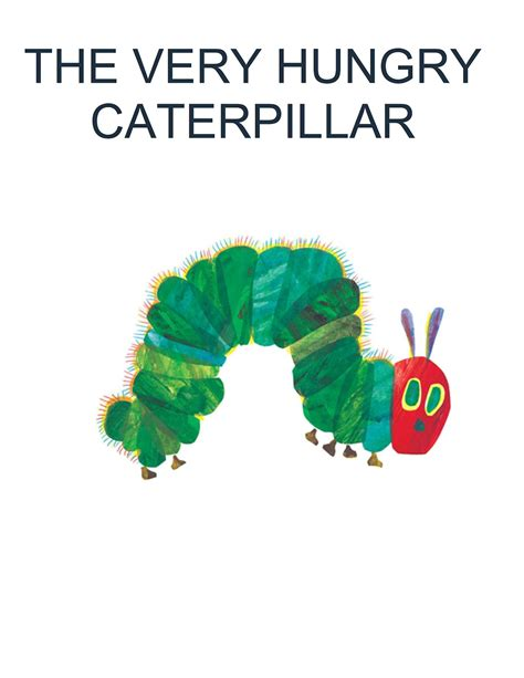 the very hungry caterpillar the very hungry caterpillar quotes quotesgram