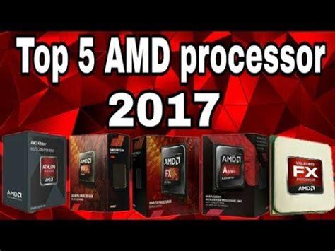 best amd gaming processor best top 5 gaming processor editing processor amd edition