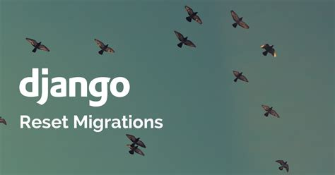 django disqus tutorial how to reset migrations