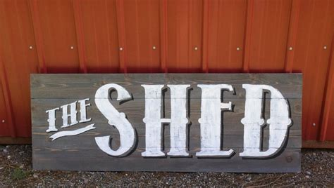 Shed Sign the barn the shed averie the barn the shed