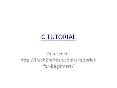 tutorial c for beginners c programming tutorial for beginners