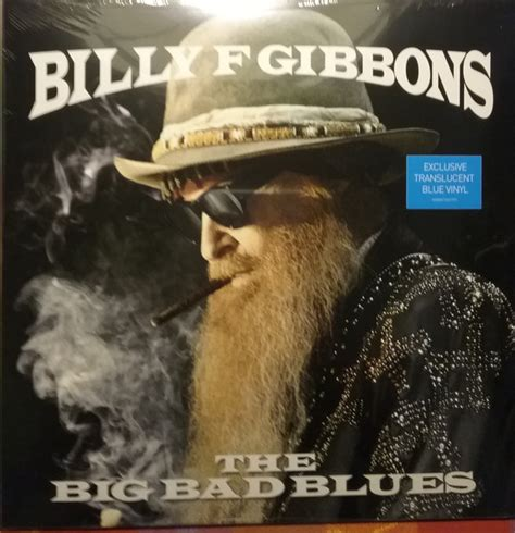 billy f gibbons the big bad blues discogs billy gibbons the big bad blues vinyl lp album discogs