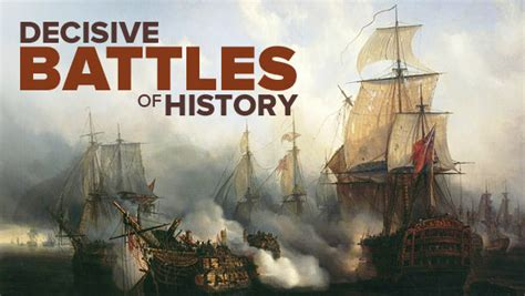 decisive battles in history books the decisive battles of world history the great courses plus
