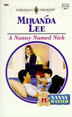 the nanny a novel books a nanny named nick nanny wanted by miranda