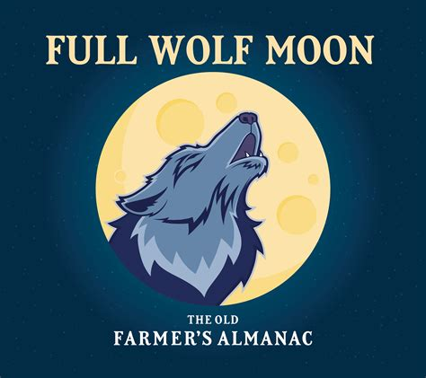 full moon names native american old farmers almanac full moon for january 2018 wolf moon and blue moon the