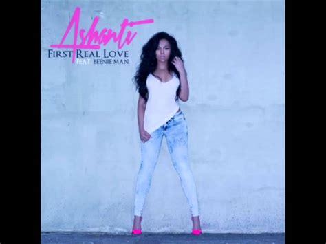 ashanti ft beenie man first real love new music ashanti ft beenie man first real love youtube