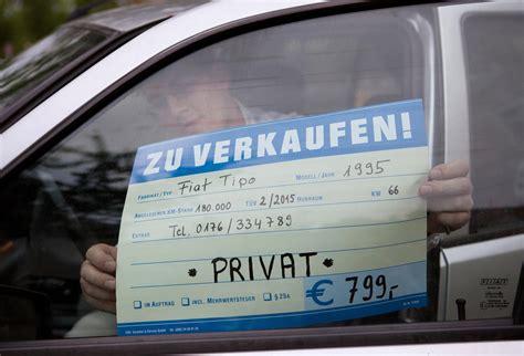 Auto Privat Verkaufen by Ratgeber Das Eigene Auto Verkaufen Zehn Tipps F 252 R Ein
