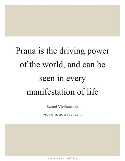 the world of a manifestation of creative power directive mind and ultimate purpose classic reprint books prana is the driving power of the world and can be seen